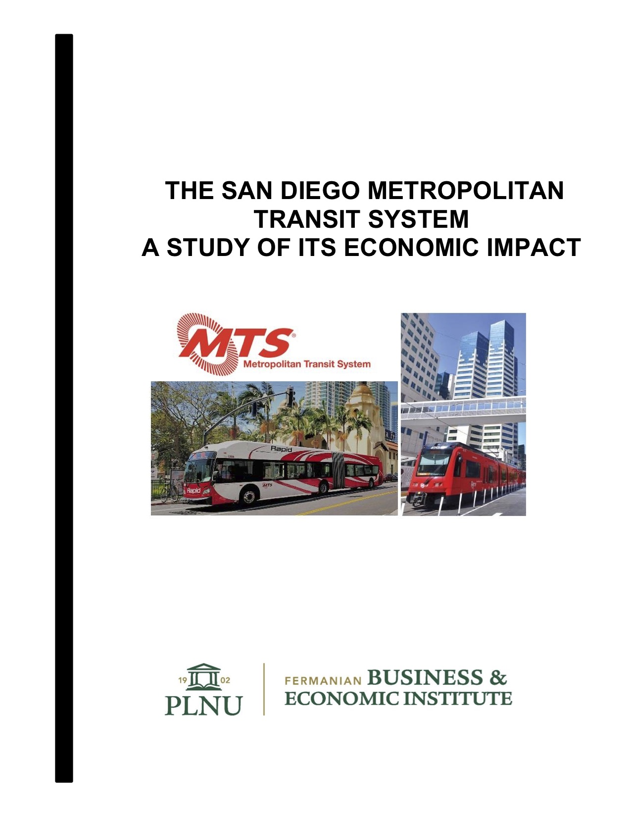 2019 - The San Diego Metropolitan Transit System: A Study of its Economic Impact