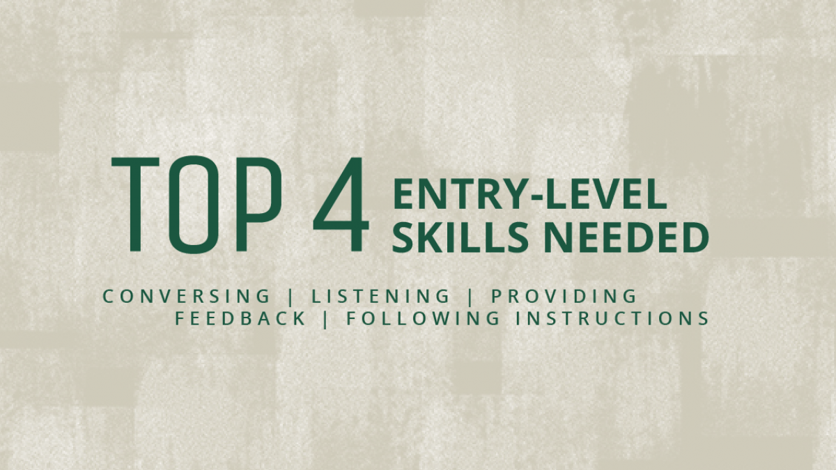 Top 4 entry-level skills needed