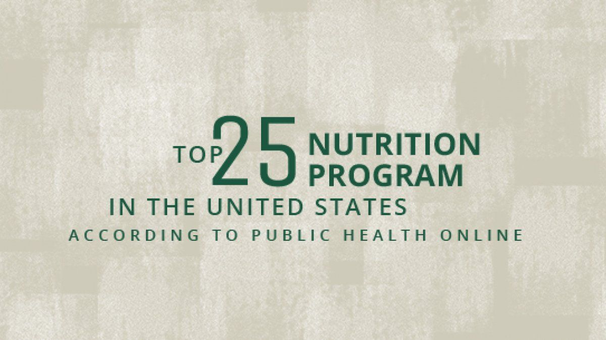 The Department of Family and Consumer Sciences is proud to have our Nutrition and Food, B.A. recognized as a top-25 nutrition program in the U.S.