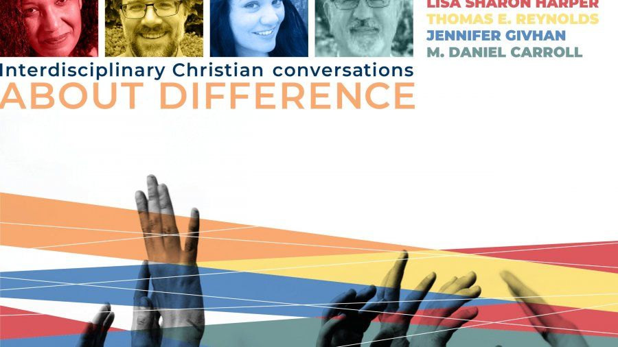 Crossing the Lines: Interdisciplinary, Christian Conversations about Difference